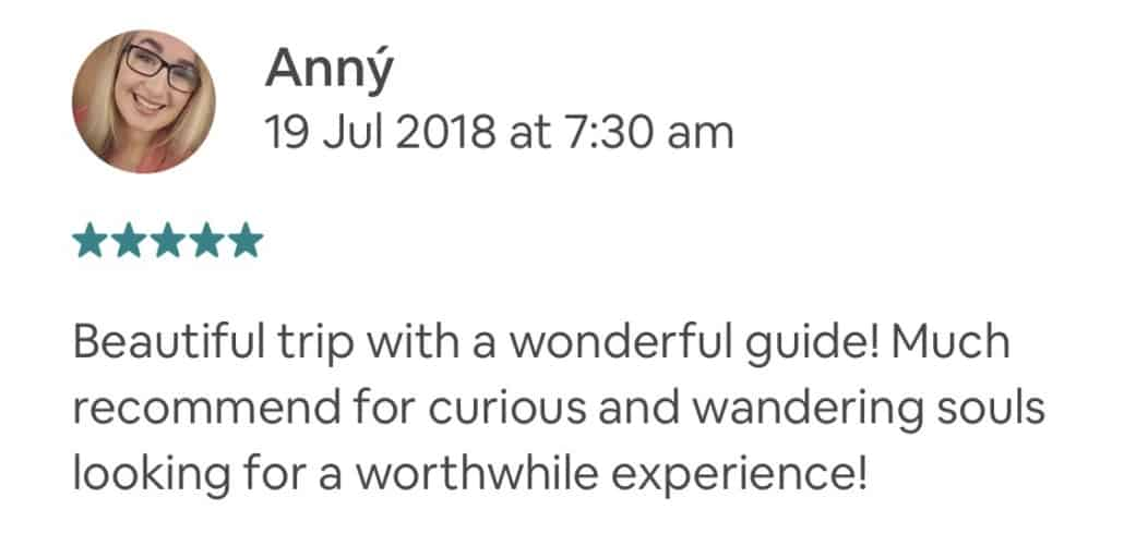 Beautiful trip with a wonderful guide! Much recommend for curious and wandering souls looking for a worthwhile experience!