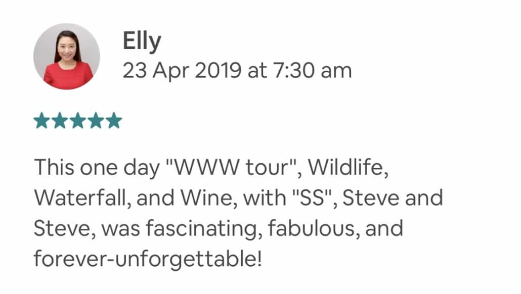 """This one day """"WWW tour"""", Wildlife, Waterfall, and Wine, with """"SS"""", Steve and Steve, was fascinating, fabulous, and forever-unforgettable!"""