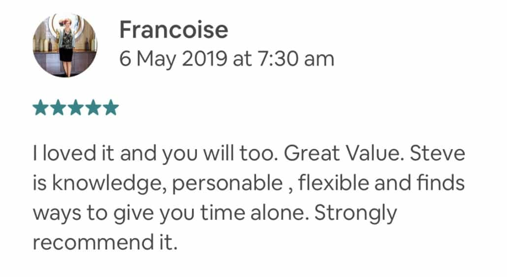 I loved it and you will too. Great Value. Steve is knowledge, personable , flexible and finds ways to give you time alone. Strongly recommend it.
