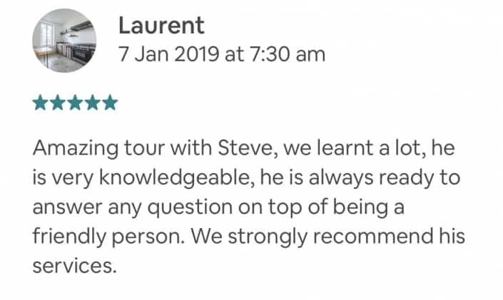 Amazing tour with Steve, we learnt a lot, he is very knowledgeable, he is always ready to answer any question on top of being a friendly person. We strongly recommend his services.