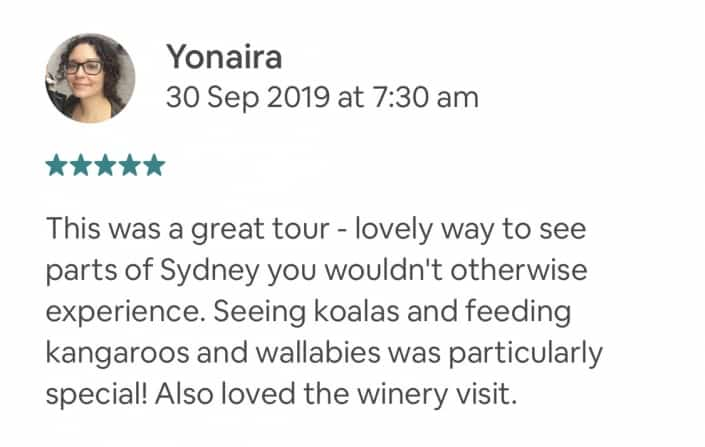 This was a great tour - lovely way to see parts of Sydney you wouldn't otherwise experience. Seeing koalas and feeding kangaroos and wallabies was particularly special! Also loved the winery visit.