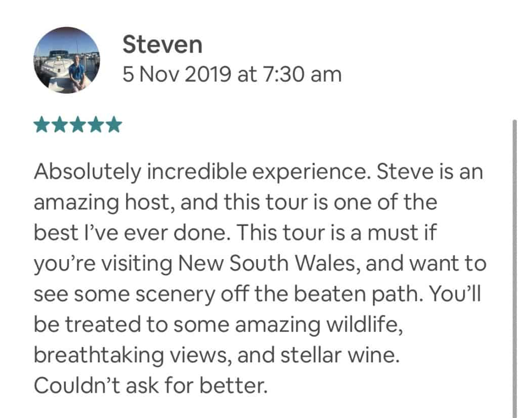 Steve was the perfect host. He took into consideration that we'd never been to Australia and hit on all the points that we wanted to experience. The Wildlife, Waterfalls, & Wine tour was everything we hoped it would be and more. Thank you, Steve, for making this once-in-a-lifetime experience so special. Private Feedback: Apologies for the delay in writing our review. It took a while to get home, get over jetlag, and get caught up on everything. We are constantly talking about our day with you. Thanks so much for personalizing it -- I realize we were very lucky having you all to ourselves! Everything from your explanation about the beautiful lilies along the roadside, to the 1:1 experiences at Symbio Wildlife Park, to the beautiful cliffs and waterfalls in the National Park, to the Seacliff Bridge, lunch, and beach visit -- the day couldn't have been more perfect. Thank you again and again! Hope all is well with you and your family! All the best